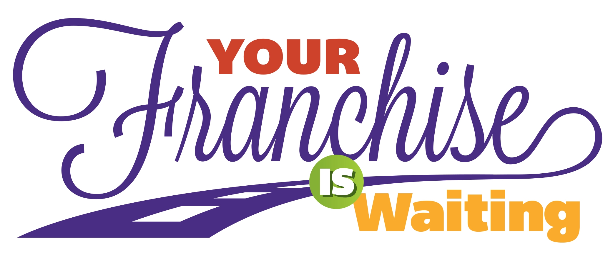 Your Franchise is Waiting - franchise consulting